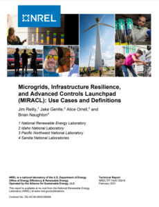 Microgrids, Infrastructure Resilience, and Advanced Controls Launchpad Use Cases and Definitions